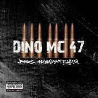Тексты песен альбома: Dino MC 47 - Вне номинаций